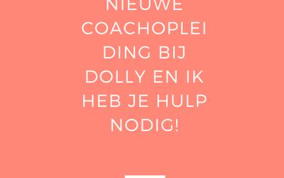 Nieuwe coachopleiding bij Dolly en ik heb je hulp nodig! | Vlog 51