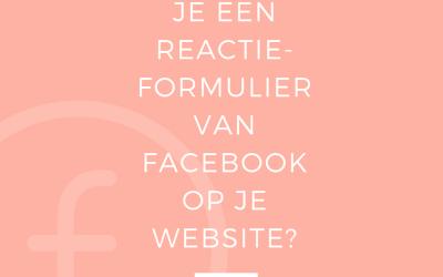 Hoe plaats je een reactieformulier van Facebook op je website? | Vlog 55